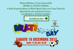 Nubra Medica e il suo team dello- SPORT A TUTTO TONDO -è lieta di partecipare al Multi Sport Day con il suo Team di Specialisti che tratterà il tema...-4